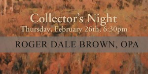 Collector's Night with Roger Dale Brown @ Leiper's Creek Gallery | Franklin | Tennessee | United States